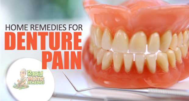 Amazing Home Remedies for Denture Pain Relief