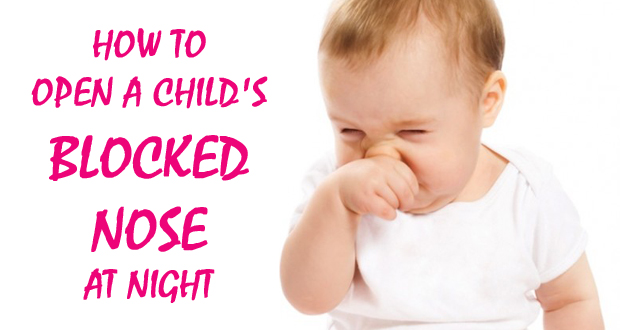 How to Open a Child's Blocked Nose